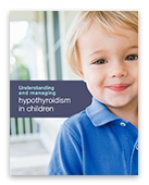 Hypothyroidism in Children; Patient Brochure 1